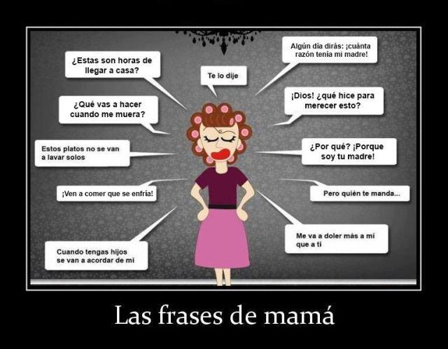 Las 20 Frases De Mamá Que Nunca Olvidarás Actualidad