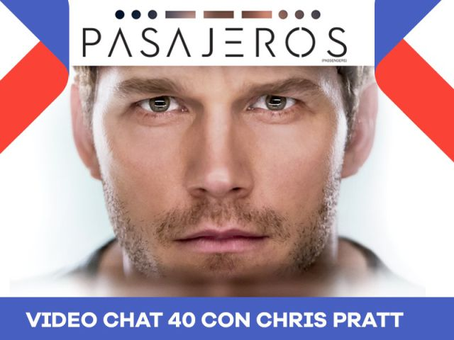 Sé parte del #videochat40 con Chris Pratt