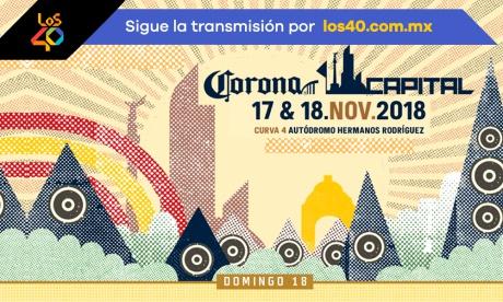 En VIVO el Corona Capital 2018 en LOS40