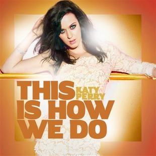 Katy Perry estrena nuevo tema: This is how we do