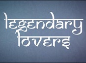 Legendary Lovers