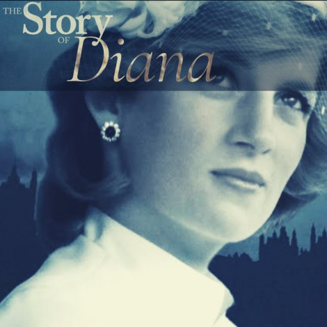 "Lady Di y el documental de Netflix ""The Story Of Diana"""