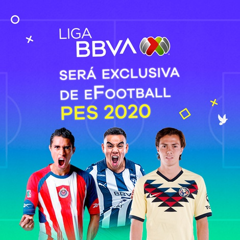La Liga MX será exclusiva de eFootball PES 2020