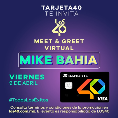 ¡Participa! por un Meet & greet con Mike Bahía